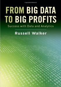Russell Walker explores how to monetize data in his new book.